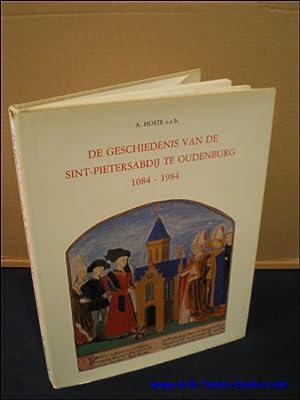 DE GESCHIEDENIS VAN DE SINT - PIETERSABDIJ TE OUDENBURG 1084 - 1984,: HOSTE, Anselm;