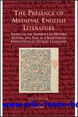 The Presence of Medieval English Literature Studies at the Interface of History, Author, and Text ...