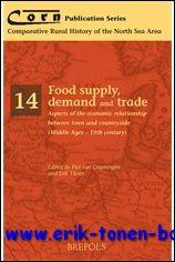 Food supply, demand and trade. Aspects of the economic relationship between town and countryside (...