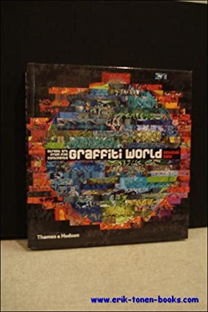 Graffiti world. Street art from five continents.: Nicolas Ganz.