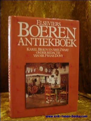 ELSEVIERS BOEREN ANTIEKBOEK.: BRAUN, Karel en ZWART, Arie.
