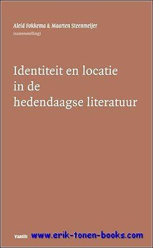 Identiteit en locatie in de hedendaagse literatuur,: Aleid Fokkema en
