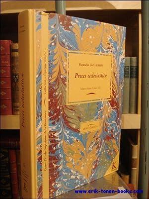 Eustache du Caurroy. Preces ecclesiasticae,: M.-A. Colin (ed.);