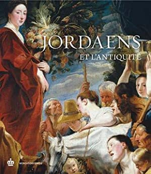 JORDAENS AND THE ANTIQUE,: VANDER AUWERA, Joost e.a.;
