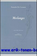 Eustache du Caurroy, Meslanges,: M.-A. Colin (ed.);