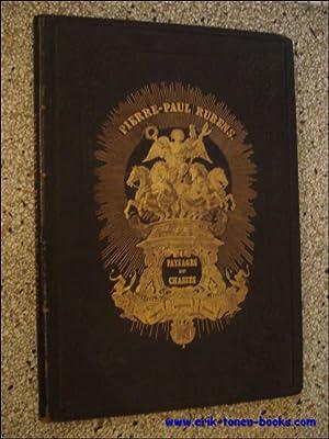 Paysages et chasses de Pierre - Paul Rubens,: Fétis,