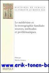 médiéviste et la monographie familiale: sources, méthodes et problé...