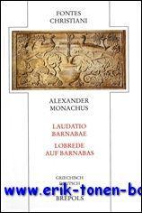 Alexander Monachus Laudatio Barnabae - Lobrede auf Barnabas,: B. Kollmann, W. Deuse (eds.);