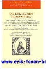 deutschen Humanisten. Dokumente zur Überlieferung der antiken und mittelalterlichen Literatur ...