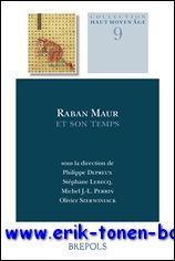 Raban Maur et son temps,: P. Depreux, S. Lebecq, M. J.-L. Perrin, O. Szerwiniack (eds.);