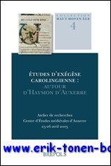 Études d'exégèse carolingienne: autour d'Haymon d'Auxerre ...