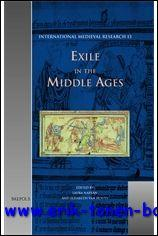Exile in the Middle Ages Selected Proceedings from the International Medieval Congress, University ...