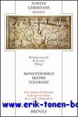 Monotheismus ' Skepsis ' Toleranz. Eine moderne Problematik im Spiegel von Texten des 4. ...