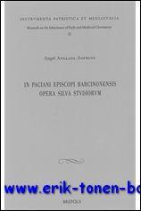 In Paciani episcopi Barcinonensis opera silva studiorum,: A. Anglada - Anfruns;