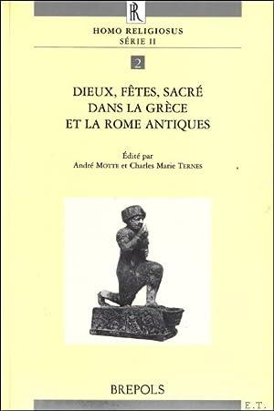 Dieux, fêtes, sacré dans la Grèce et la Rome antiques Actes du colloque tenu &...