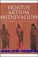 Hortus Artium Medievalium 4 Between East and West - From Iconoclastic Movement to the Gothic,: N/A;