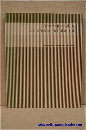 Amérique latine. Un certain art abstrait.: Jean-Paul Monery.