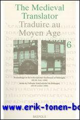 Medieval Translator. Traduire au Moyen Age Proceedings of the International Conference of Gö...