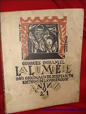 LA LUMIERE. Pièce en quatre actes de Georges DUHAMEL.: Cantré} DUHAMEL
