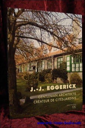 Jean-jules EGGERICX Gentleman Architecte Créateur de cités-jardins.: Maurice Culot, ...