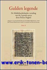 Petrus Naghel Gulden Legende De Middelnederlandse vertaling van de 'Legenda aurea' door ...