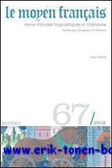 Moyen Français - 67 (2010) Jean Miélot,: N/A;