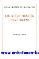 Liberté et progrès chez Origène,: G. Lekkas;