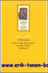 I Porretani Una scuola di pensiero tra alto e basso Medioevo,: L. Catalani;