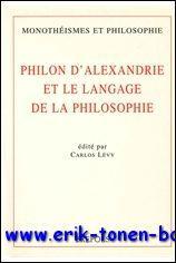 Philon d'Alexandrie et le langage de la philosophie,: C. Lévy (ed.);