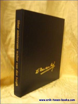 LIBER AMICORUM WALTER VAN DEN BERGH,: CEYSENS - VANDEBEEK, Georgette ( samensteller );