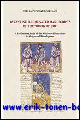 Byzantine Illuminated Manuscripts of the Book of Job A Preliminary Study of the Miniature ...