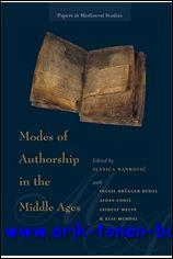 Modes of Authorship in the Middle Ages,: S. Rankovic (ed.);
