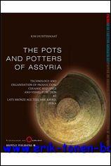 The Pots and Potters of Assyria Technology and organisation of production, ceramic sequence and ...