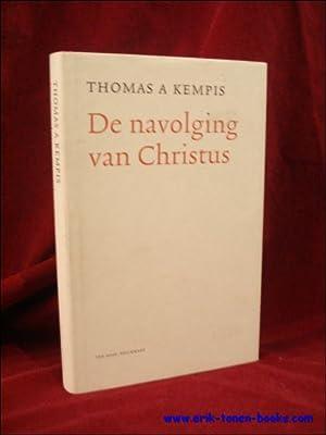 navolging van Christus.: KEMPIS, T. A.