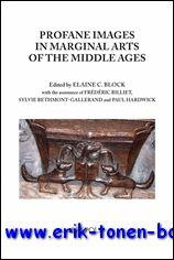 Profane Imagery in Marginal Arts of the Middle Ages,: E. C. Block, M. Jones (eds.);