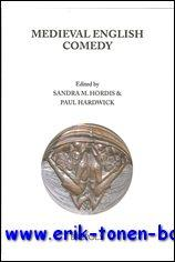 Medieval English Comedy,: P. Hardwick, S. Hordis (eds.);