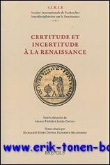 Certitude et incertitude à la Renaissance,: F. Malhomme, M.