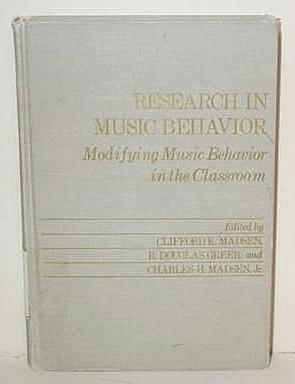 Research in Music Behavior:Modifying Music Behavior in the Classroom: Modifying Music Behavior in...