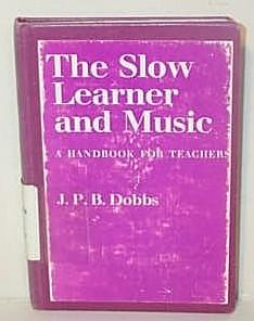 The Slow Learner and Music - A Handbook for Teachers