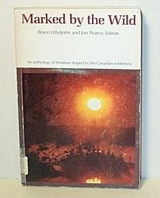 Marked by the Wild: An Anthology of