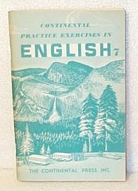 Continental Practice Exercises in English - Seventh: Eichler, G A