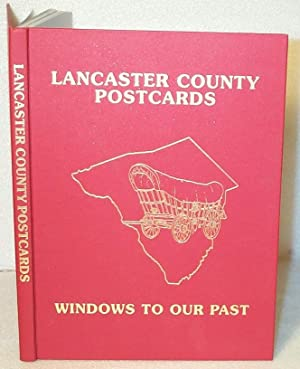 Lancaster County Postcards : Windows to Our