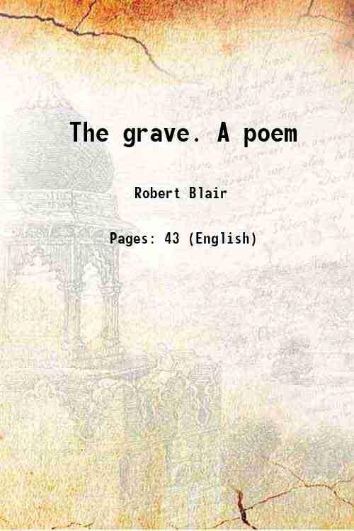 The grave. A poem 1776 [Hardcover] - Robert Blair