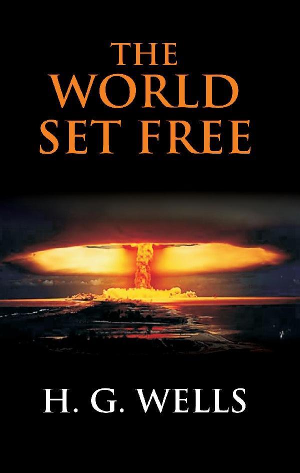Resultado de imagem para the world set free