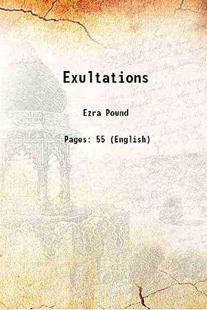 Exultations 1909 [Hardcover]: Ezra Pound