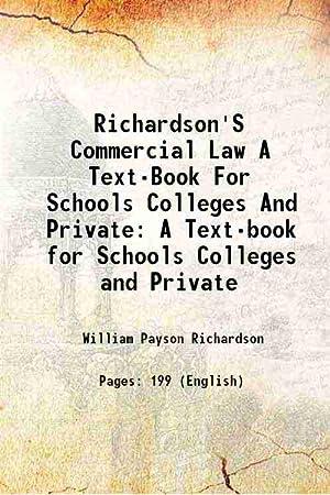 Richardson'S Commercial Law A Text-Book For Schools: William Payson Richardson