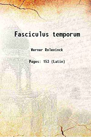 Fasciculus temporum 1480 [Hardcover]: Werner Rolevinck