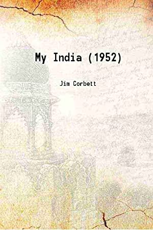My India (1952): Jim Corbett