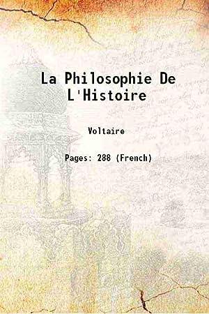 La Philosophie De L'Histoire 1765: Voltaire