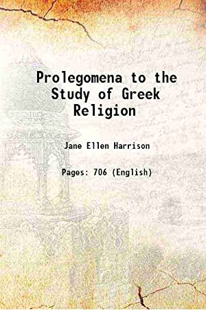 Prolegomena to the study of Greek religion (1908)